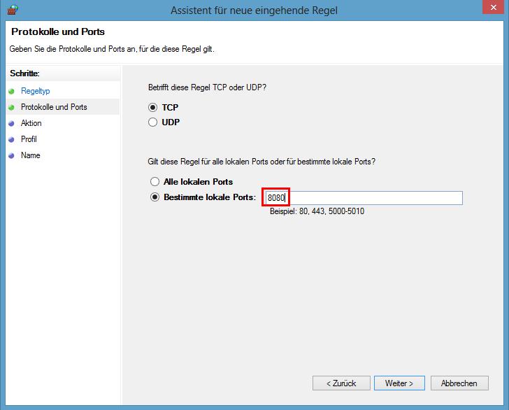 Windows Firewall mit erweiterter Sicherheit - Port 8080 freigeben