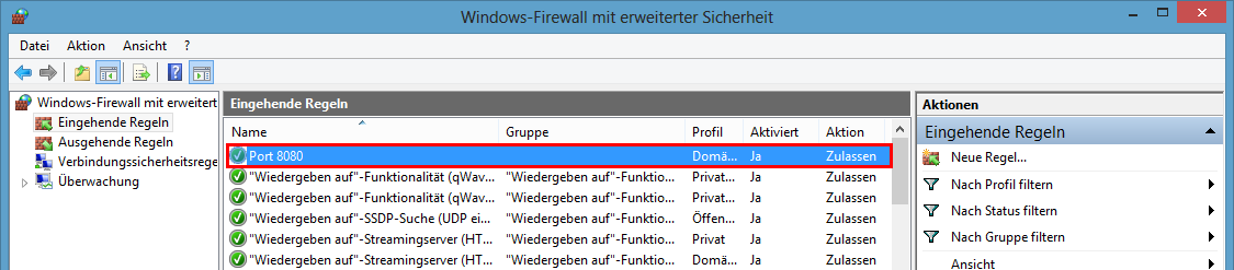 Windows Firewall mit erweiterter Sicherheit - aktivierte Regel öffnet Port 8080