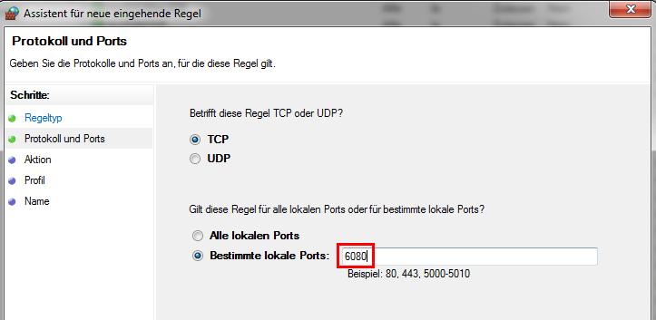 Windows Firewall mit erweiterter Sicherheit - Festlegen von Port 6080