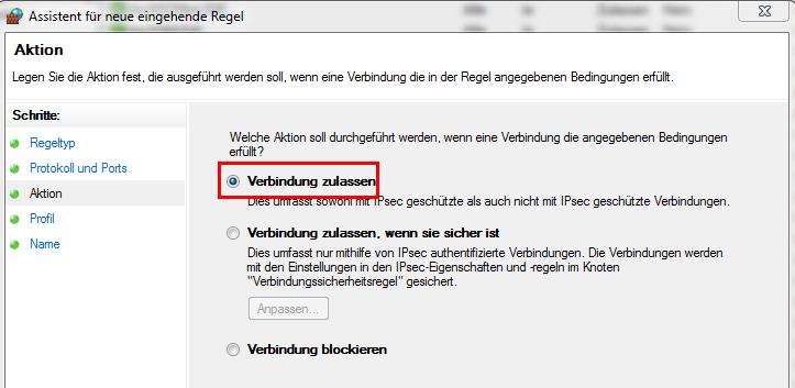 Windows Firewall mit erweiterter Sicherheit - Verbindung zulassen
